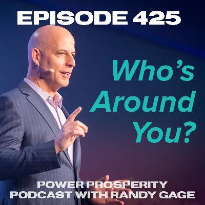 Episode 425: Who's Around You?