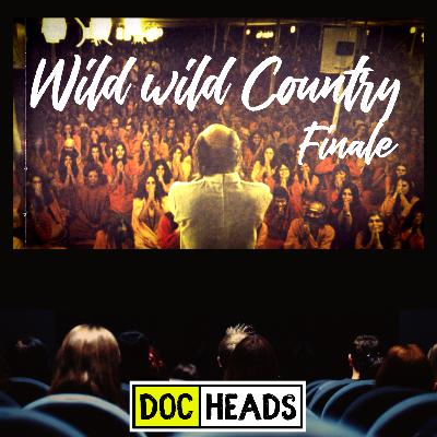 12: Wild Wild Country Finale