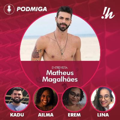 PODMIGA #12 - Resenha e entrevista com Matheus Magalhães do DFCEX 6