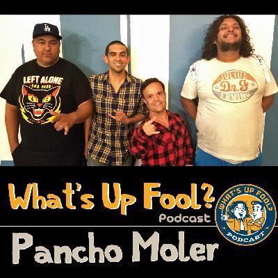 Ep 262 - Pancho Moler