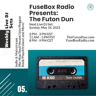 Episode 495: FuseBox Radio #647: DJ Fusion's The Futon Dun Livestream DJ Mix Spring Session #9 (Sleepy Cicadas Soon Come Spring Music Mix)