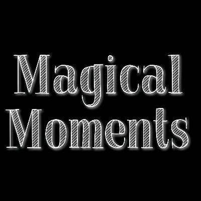 1.8 - Magical Moment - My Words Today Will Overflow With Love