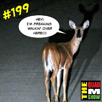 #199 - Anti-Semitic Deer, The Scorching Bendies, & Sharks
