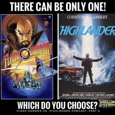 Flash Gordon (1980) vs. Highlander (1986): Part 2
