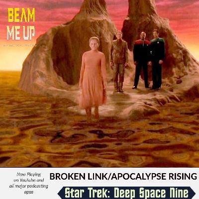 Star Trek: Deep Space Nine   Broken Link/Apocalypse Rising