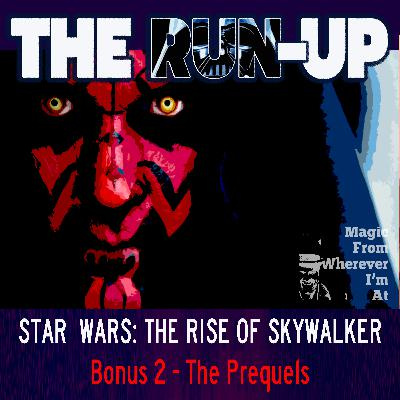 Bonus 2 - The Prequels