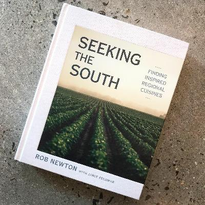 Episode 102: Seeking the South with Rob Newton