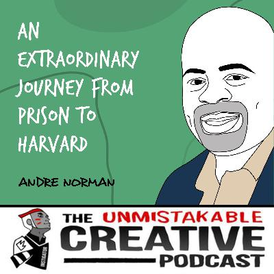 Andre Norman | An Extraordinary Journey from Prison to Harvard