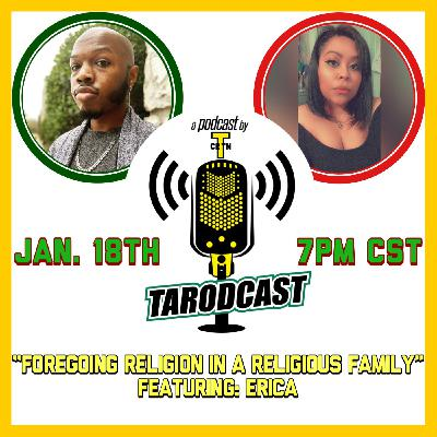 Episode #051 - Foregoing Religion In A Religious Family (Featuring: Erica)