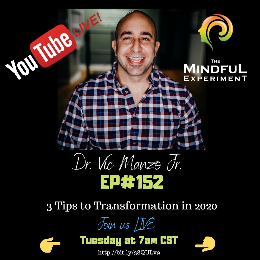 EP#152 - 3 Things to Create Transformation in 2020