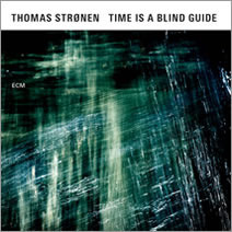 COMPLETO: Thomas Strønen - Time Is a Blind Guide