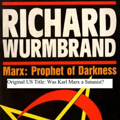 Episode 8152 - Was Karl Marx a Satanist - Chapter 1