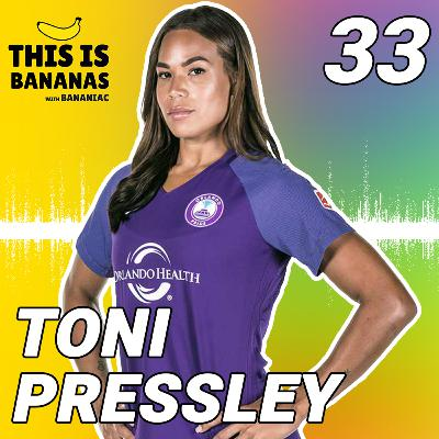 #33 We Are All The Things | Toni Pressley