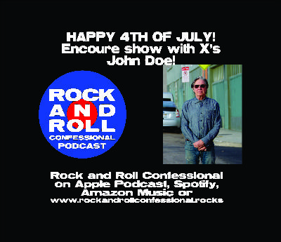 ENCORE SHOW with X's John Doe!  John talks latest album along with fun times being in a punk band.