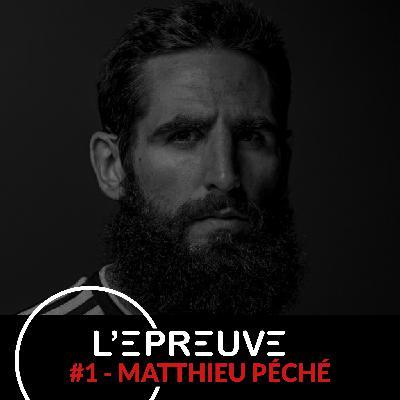 #01 - Matthieu Péché : Ne pas avoir peur de gagner