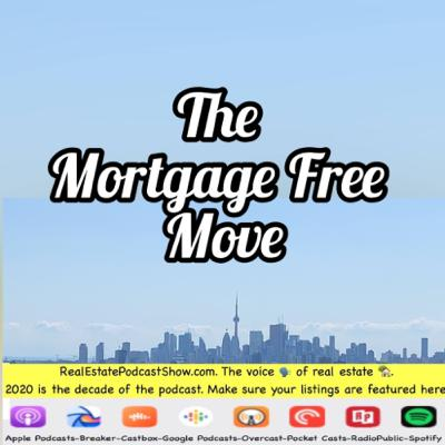 Episode 335: The Mortgage Free Move Podcast is here!