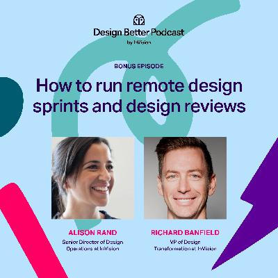 How to run remote design sprints and design reviews: Richard Banfield and Alison Rand