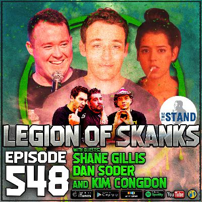 Episode #548 - Dykelganger - Dan Soder, Shane Gillis, & Kim Congdon