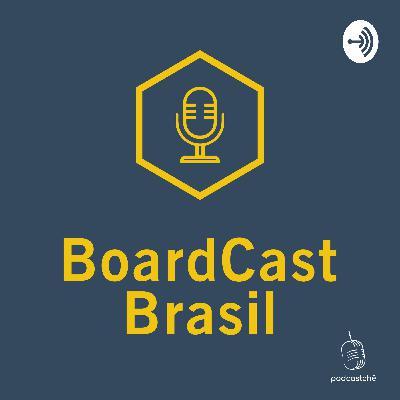 BoardCast Brasil #20 - Kitchen Rush e Salada de Pontos