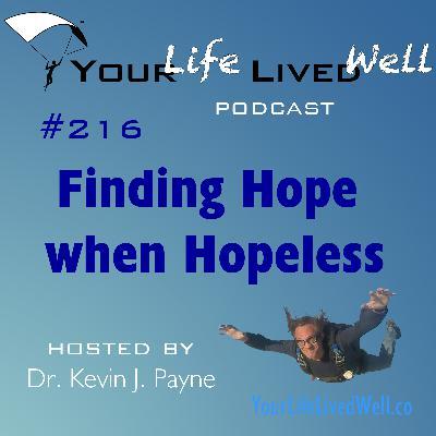 Finding Hope when Hopeless
