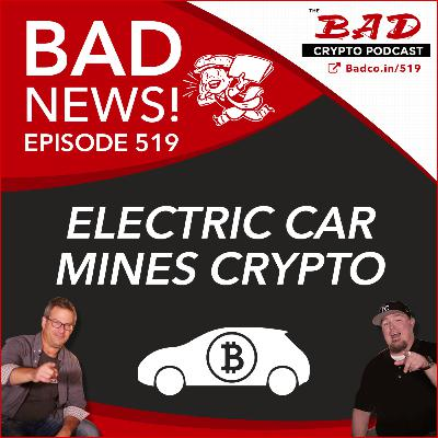 Electric Car Mines Crypto - Bad News For 6/2/21