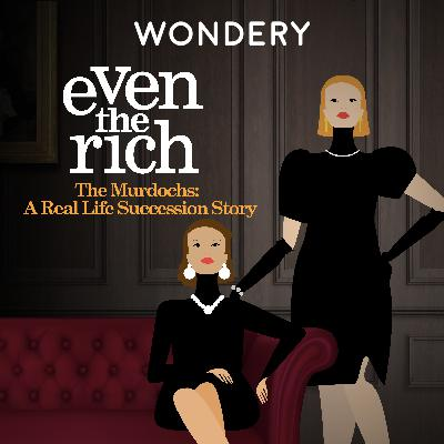 The Murdochs - There's Something About Wendi | 2