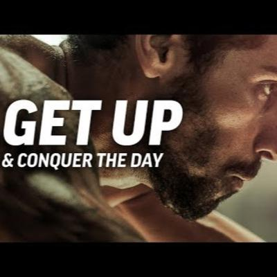 Motivational Podcasts | GET UP AND CONQUER THE DAY - Powerful Motivational Speech (Featuring Mat Wilson)