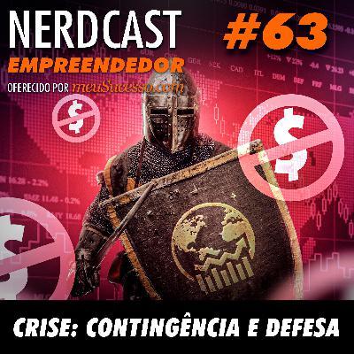 Empreendedor 63 - Crise: Contingência e defesa