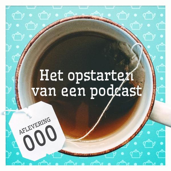 Aflevering 0: Het opstarten van een podcast