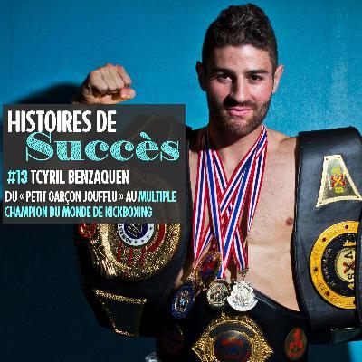 "Cyril Benzaquen, du ""petit garçon joufflu"" au champion du monde de kickboxing"