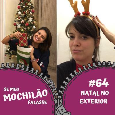 #64 Natal no Exterior