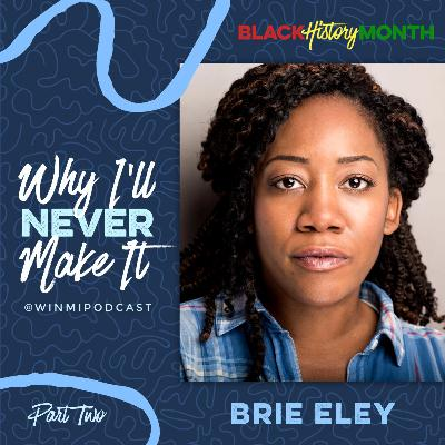 Brie Eley (Part 2) - Using Her Force for Good in Star Wars and with Fellow Black Actresses