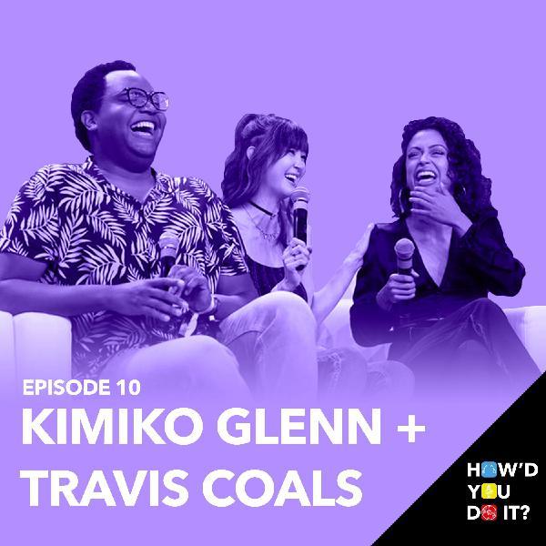 10: Kimiko Glenn & Travis Coals - Life On Set With Liza Koshy   Episode 10