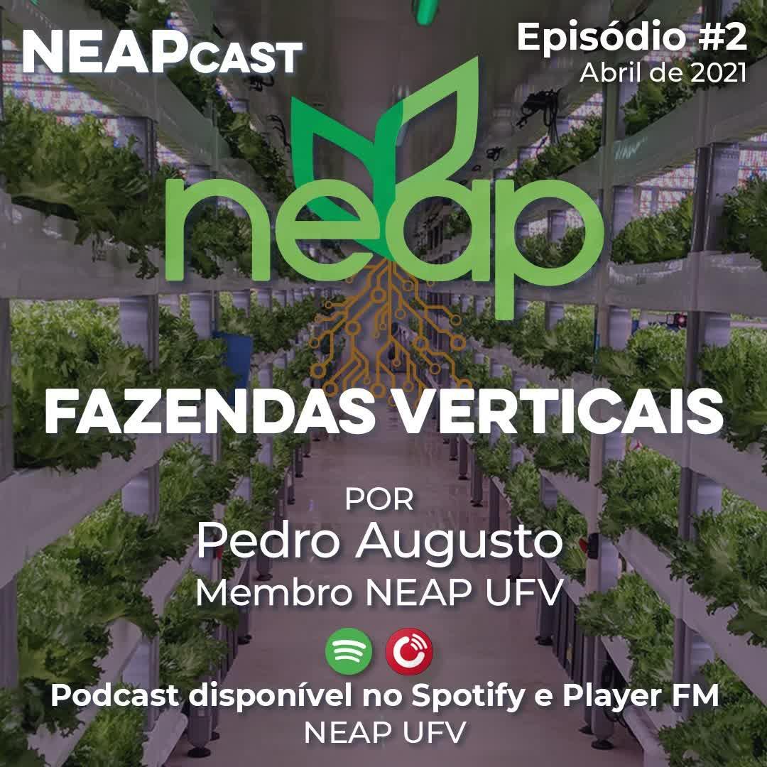 Neapcast Episódio #2 - Fazendas Verticais