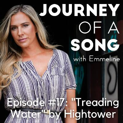 """Episode 17: """"Treading Water"""" by Hightower"""