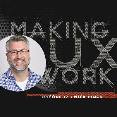 Episode 17, Nick Finck: removing fear, reaching out and remaining hungry