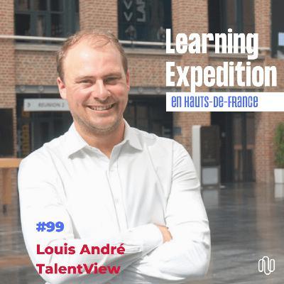 #99 - Louis André /// Faire un burn-out m'a été bénéfique - TalentView