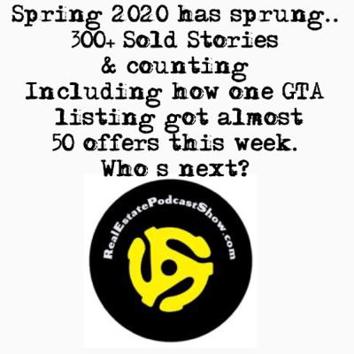 Episode 201: Spring has sprung! 300+ Sold Stories in January in Toronto & one with almost 50 offers