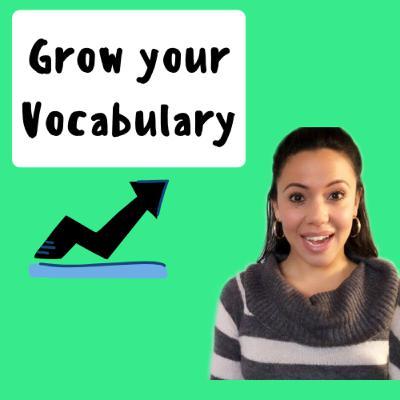 Grow Your English Vocabulary