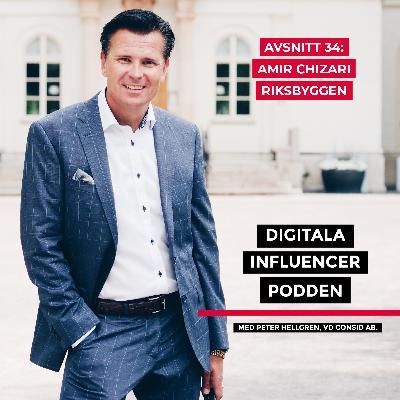 34. Amir Chizari, CIO/CDO Riksbyggen – AI-robotar, smarta hem och digitalisering i bygg- och fastighetsbranschen