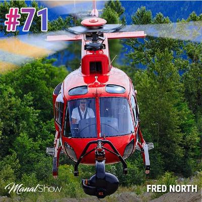 #71 FRED NORTH: NE JAMAIS AVOIR UN PLAN B