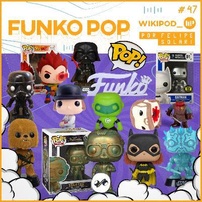 FUNKO POP - CONHEÇA A FEBRE DA CULTURA POP MUNDIAL
