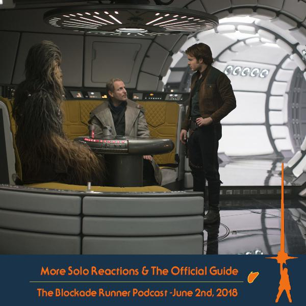 More Solo Reactions/Solo Official Guide - Blockade Runner #67