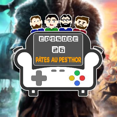 Episode 26 - Pâtes au pest'Thor