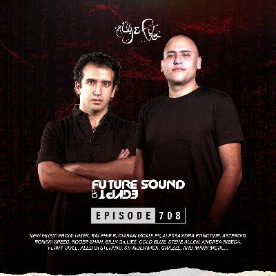 Future Sound of Egypt 708 with Aly & Fila