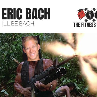 Eric Bach EP 113: I'll Be Bach
