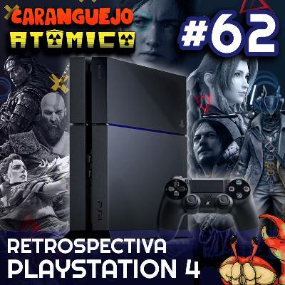 #62 | Retrospectiva PlayStation 4