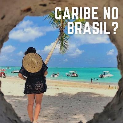 #27: Praias do Brasil que parecem Caribe