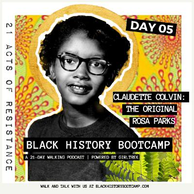Day 5: Claudette Colvin - The Real Rosa Parks