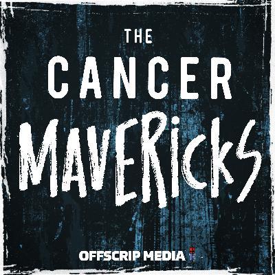 Introducing: The Cancer Mavericks